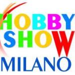 Hobby Show Milano – Primavera 2010