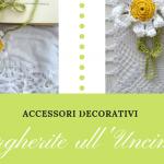 Accessori Decorativi – Margherite all'Uncinetto
