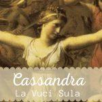 Cassandra Intrecci di Fili e Trame Mitologiche